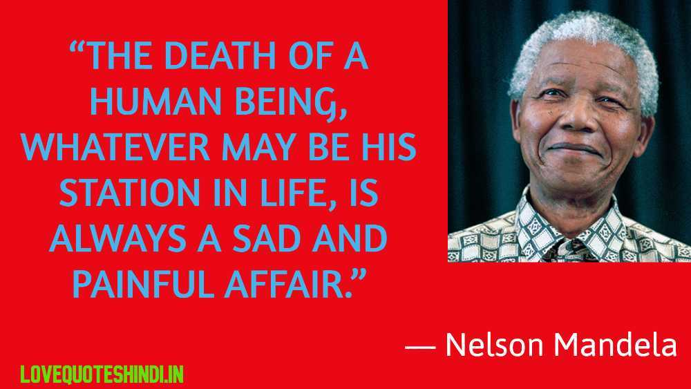 Nelson Mandela Quotes on Life and Death