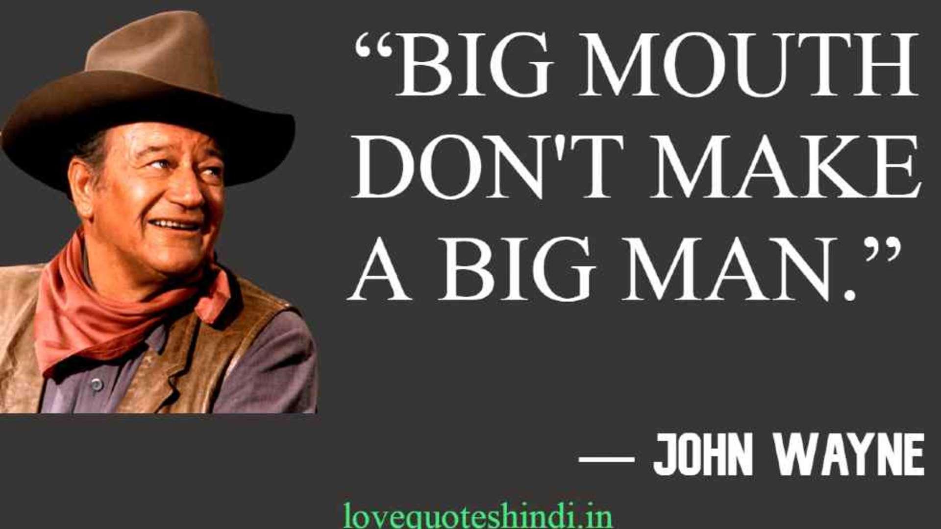 75 Famous Quotes of John Wayne From Movies. Best John Wayne Quotes