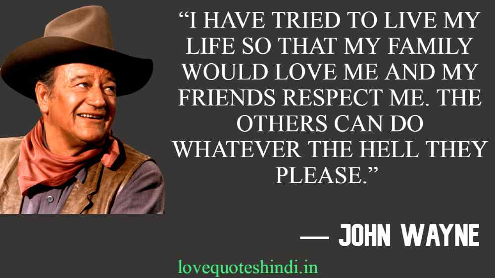 John Wayne Quotes on Life