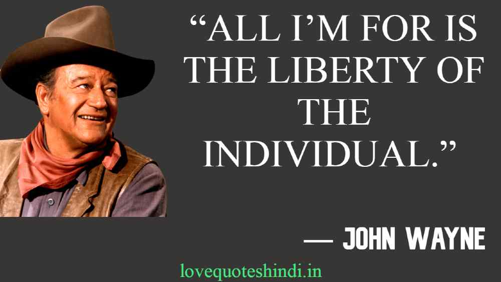 """All I'm for is the liberty of the individual."""